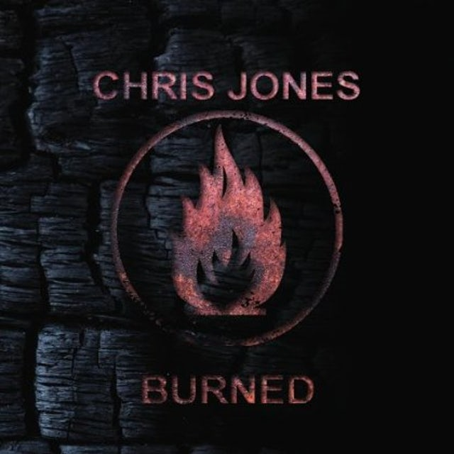 Chris Jones BURNED CD