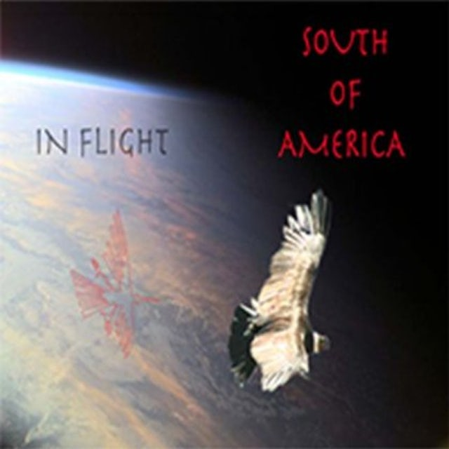 In Flight SOUTH OF AMERICA CD