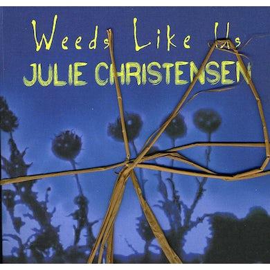 Julie Christensen WEEDS LIKE US DELUXE EDITION CD