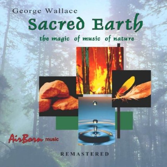 George Wallace SACRED EARTH (REMASTERED) CD