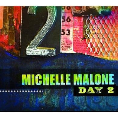 Michelle Malone DAY 2 CD