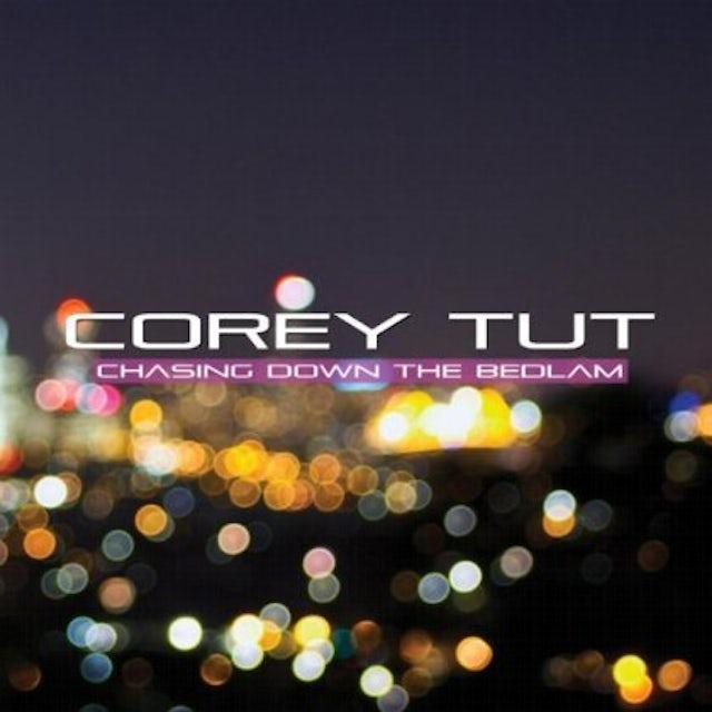 Corey TuT CHASING DOWN THE BEDLAM CD