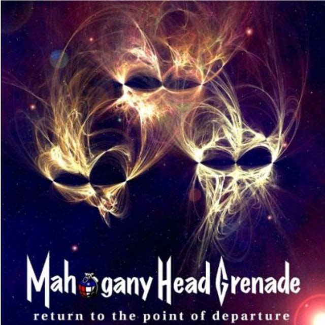 Mahogany Head Grenade RETURN TO THE POINT OF DEPARTURE CD
