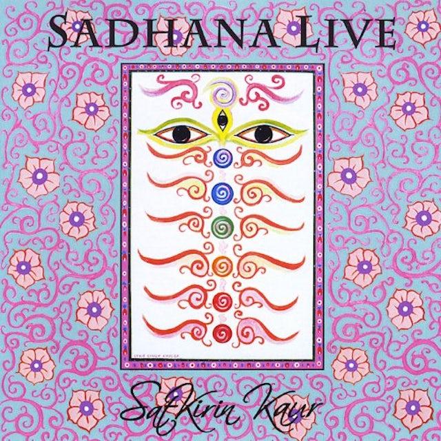 SatKirin Kaur Khalsa SADHANA LIVE CD