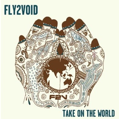 Fly2Void TAKE ON THE WORLD CD