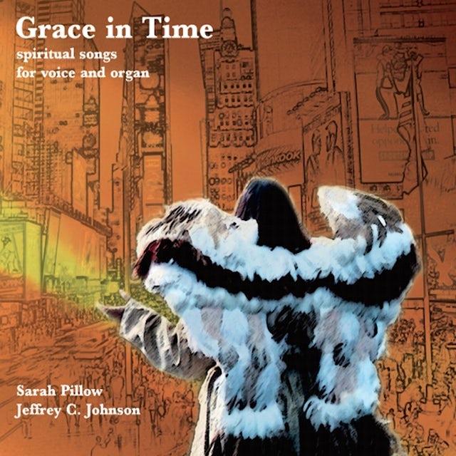 Sarah Pillow GRACE IN TIME CD