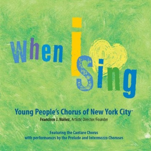 Young People's Chorus of New York City WHEN I SING CD