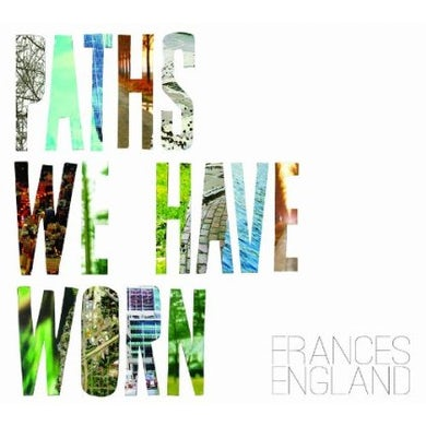 Frances England PATHS WE HAVE WORN CD