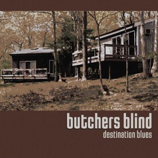 Butchers Blind DESTINATION BLUES CD