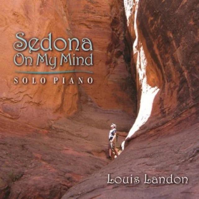 Louis Landon SEDONA ON MY MIND CD