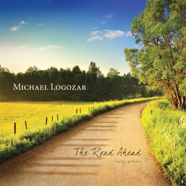 Michael Logozar THE ROAD AHEAD CD