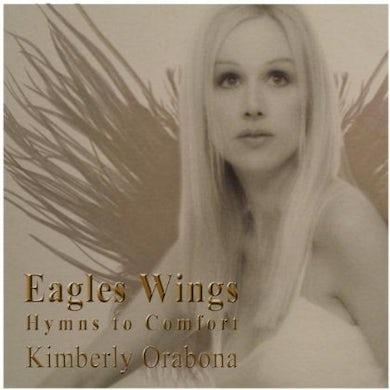 Kim Orabona EAGLES WINGS CD