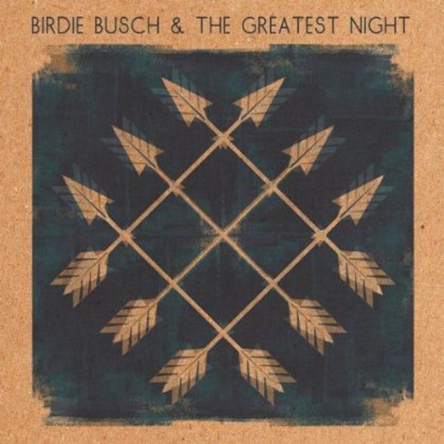 Birdie Busch THE GREATEST NIGHT CD
