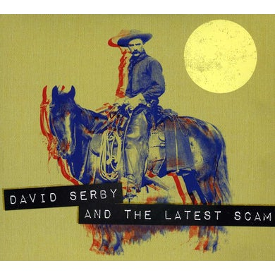 David Serby THE LATEST SCAM CD