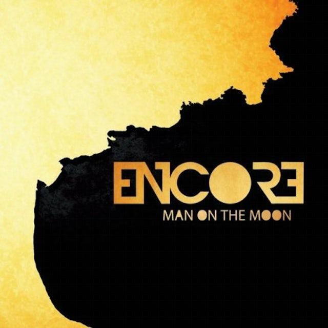 Encore MAN ON THE MOON CD