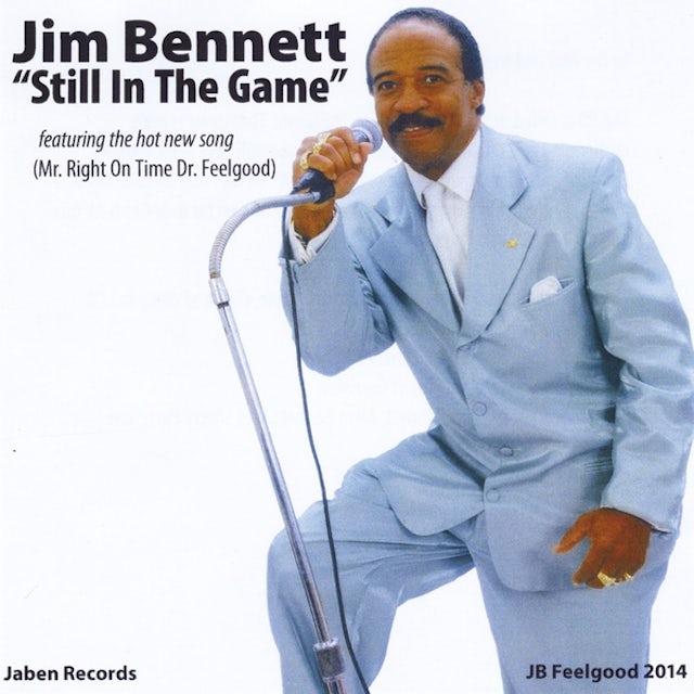 Jim Bennett STILL IN THE GAME) CD