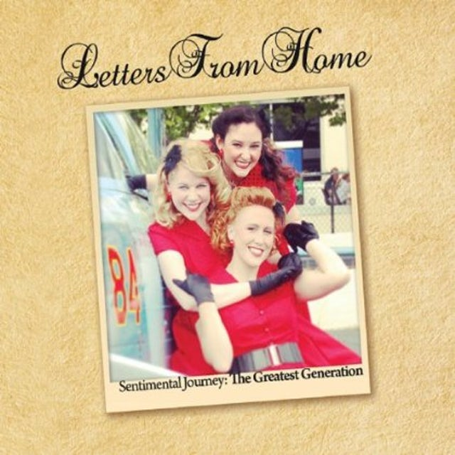 Letters From Home SENTIMENTAL JOURNEY: THE GREATEST GENERATION CD