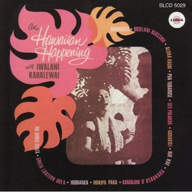 Iwalani Kahalewai HAWAIIAN HAPPENING CD