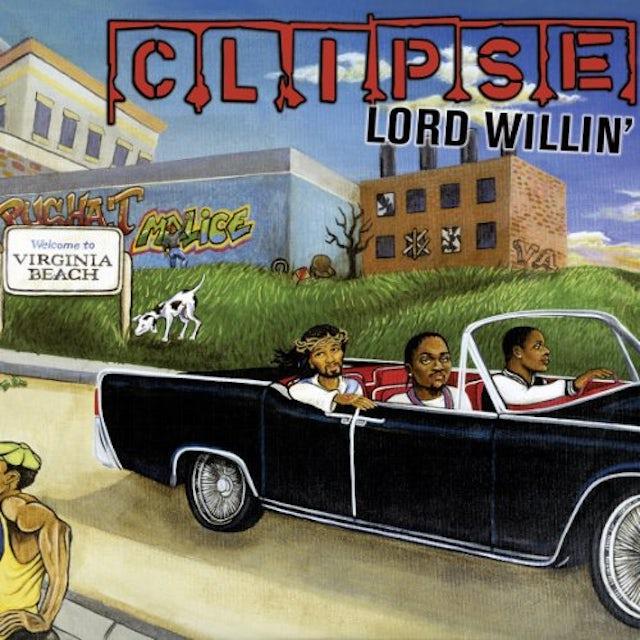 Clipse LORD WILLIN Vinyl Record