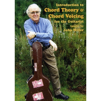 John Miller INTRODUCTION TO CHORD THEORY & CHORD VOICING DVD
