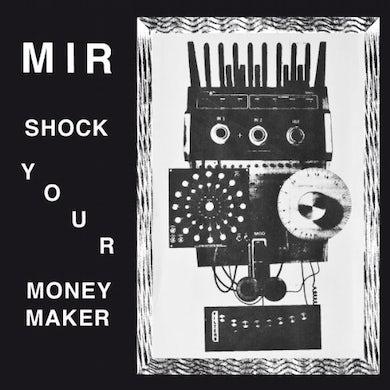 Mir SHAKE YOUR MONEY MAKER Vinyl Record