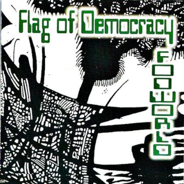 Flag Of Democracy FOG WORLD Vinyl Record
