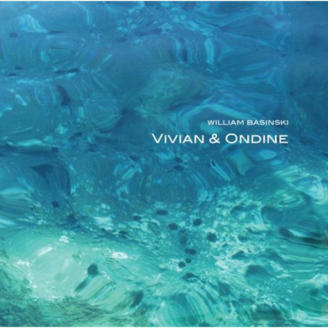 William Basinski VIVIAN & ONDINE CD
