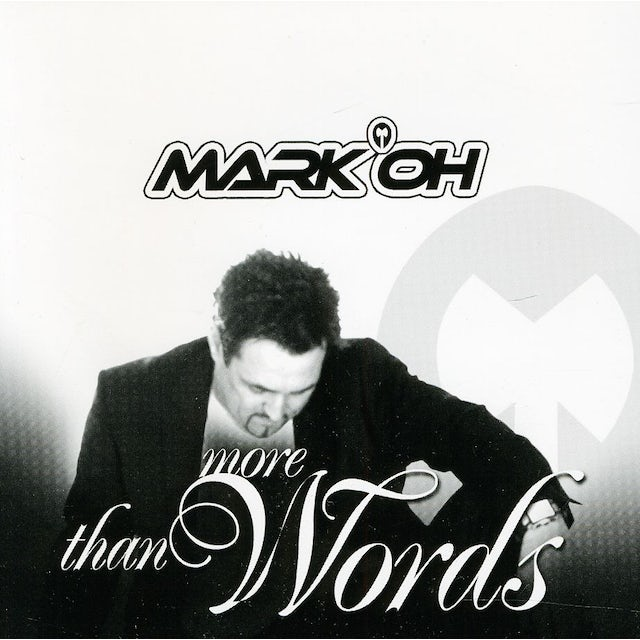 Mark Oh MORE THAN WORDS CD