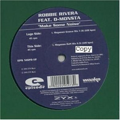 Robbie Rivera MAKE SOME NOISE Vinyl Record