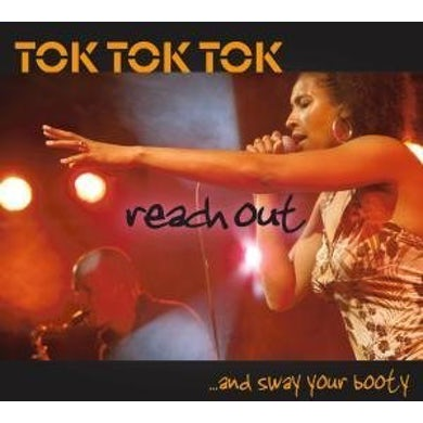Tok Tok Tok REACH OUT & SWAY YOUR BOOTY CD