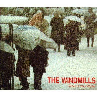 Windmills WHEN IT WAS WINTER CD