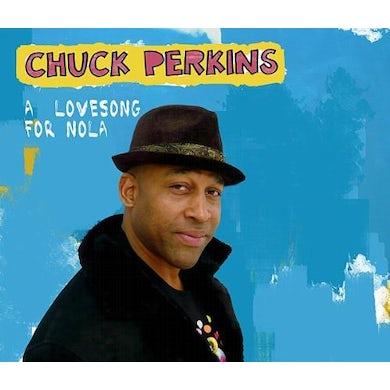 Chuck Perkins LOVE SONG FOR NOLA Vinyl Record