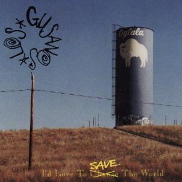 Los Gusanos I'D LOVE TO SAVE THE WORLD Vinyl Record