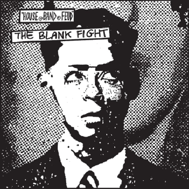 Blank Fight HOUSE BAND FEUD Vinyl Record