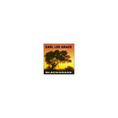 Earl Lee Grace BLACK GRASS CD