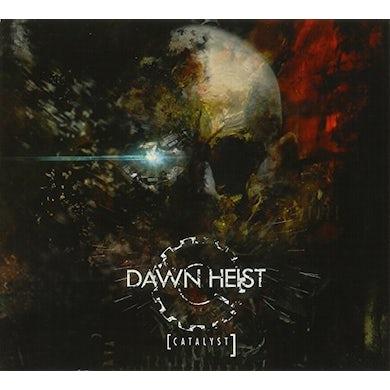 Dawn Heist CATALYST CD