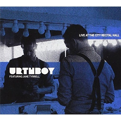 Urthboy LIVE AT THE CITY RECITAL HALL CD