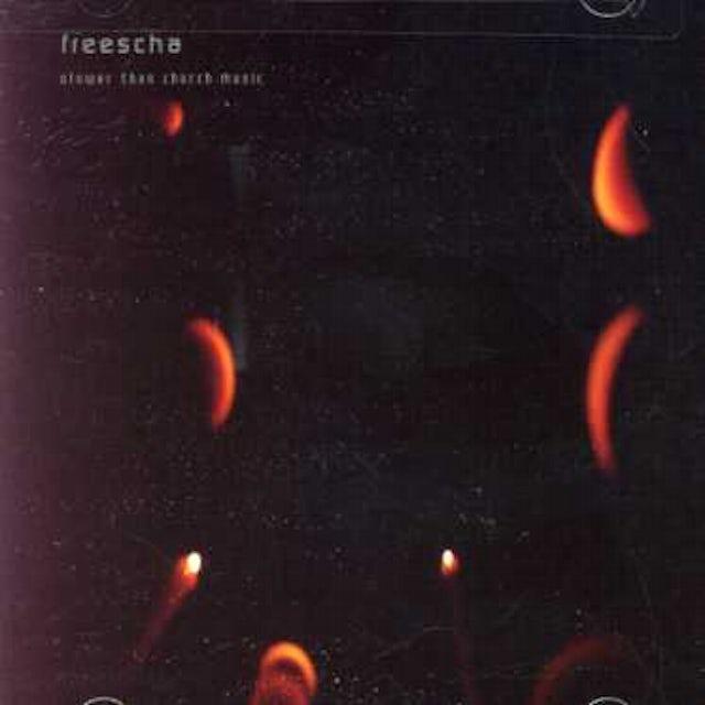 Freescha SLOWER THAN CHURCH MUSIC CD