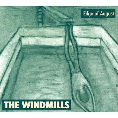 Windmills EDGE OF AUGUST CD