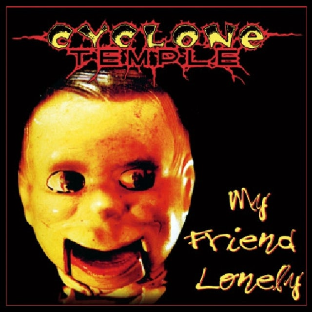 Cyclone Temple MY FRIEND LONELY CD
