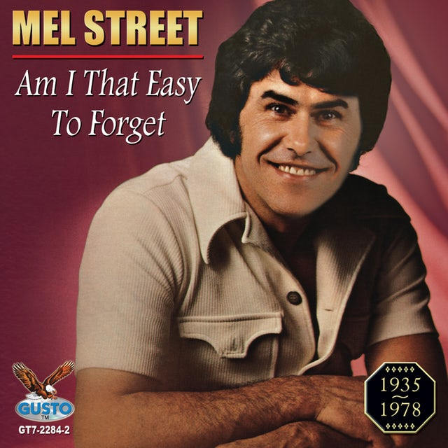 Mel Street AM I THAT EASY TO FORGET CD
