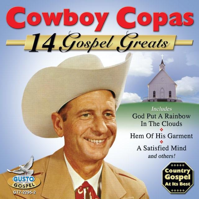 Cowboy Copas 14 GOSPEL GREATS CD