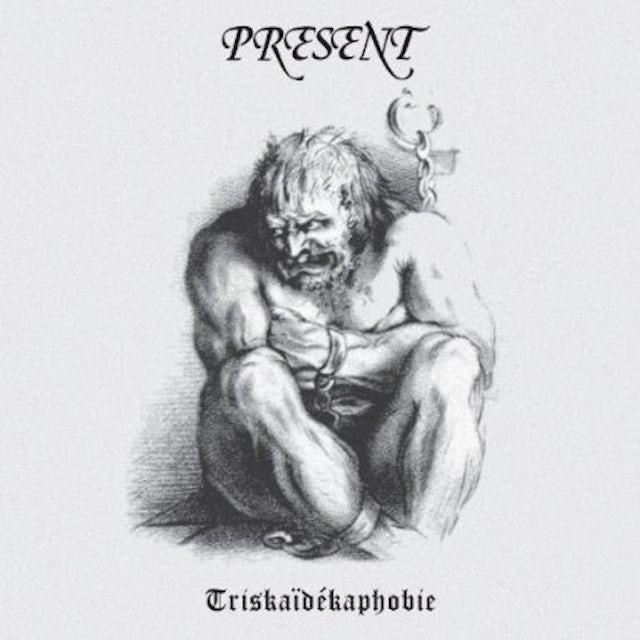 Present TRISKAIDEKAPHOBIE CD