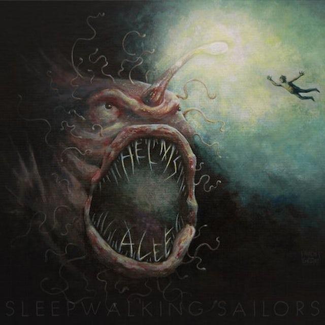 Helms Alee SLEEPWALKING SAILORS Vinyl Record