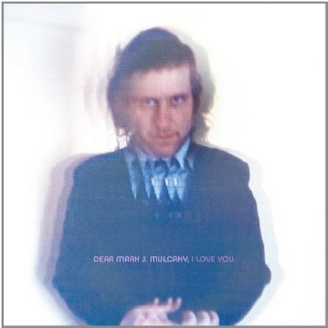 Mark Mulcahy DEAR MARK J. MULCAHY I LOVE YOU Vinyl Record