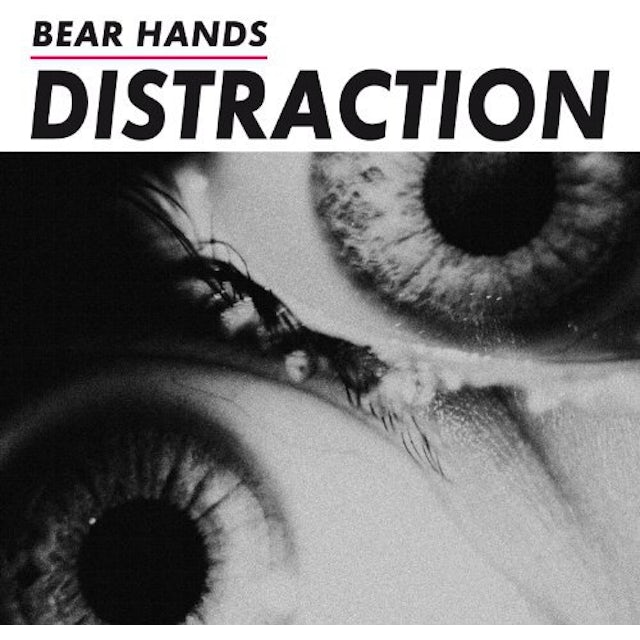 Bear Hands DISTRACTION Vinyl Record