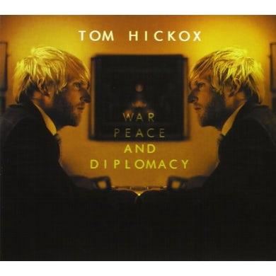Tom Hickox WAR PEACE & DIPLOMACY CD