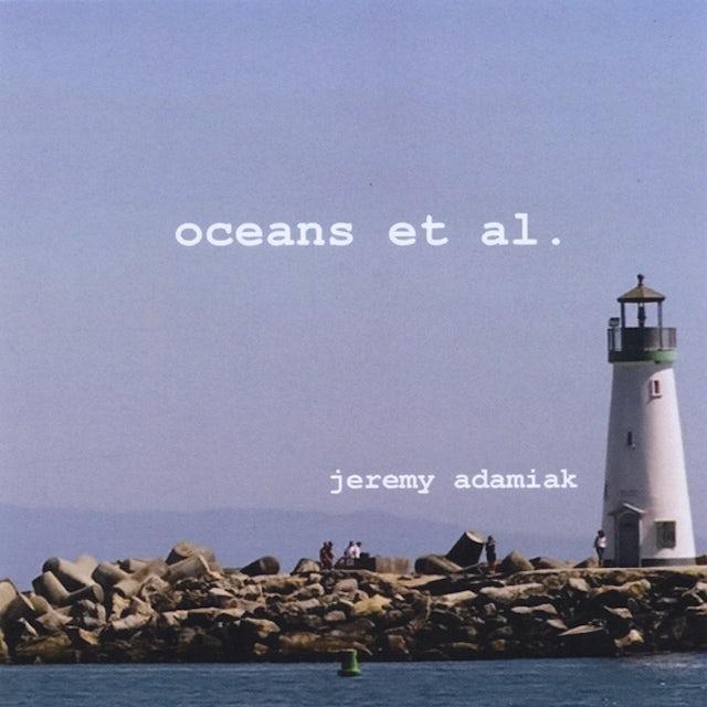 Jeremy Adamiak OCEANS ET AL. CD