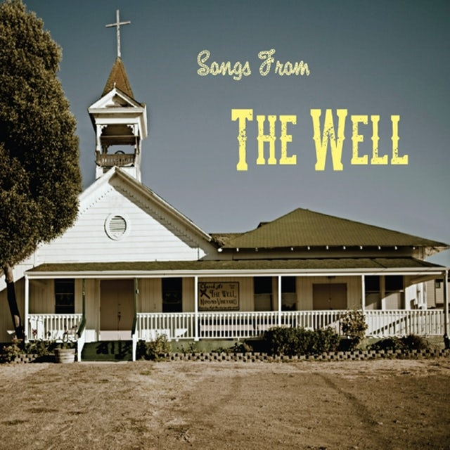 SONGS FROM THE WELL CD