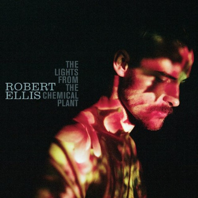 Robert Ellis LIGHTS FROM THE CHEMICAL PLANT Vinyl Record